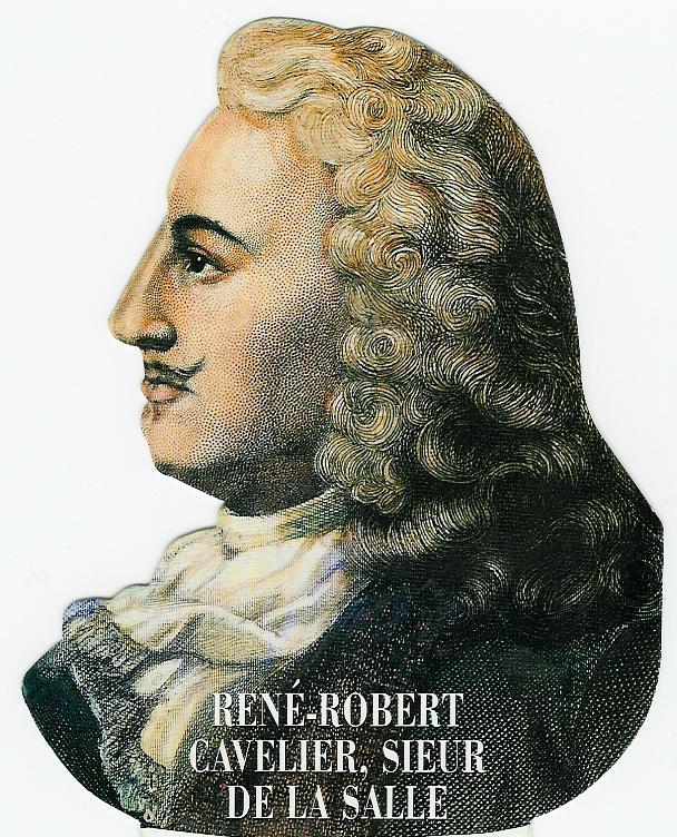 Rene Robert Cavalier Sieur De La Salle
